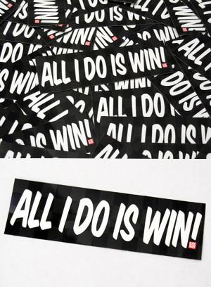 All I Do Is Win Box Sticker