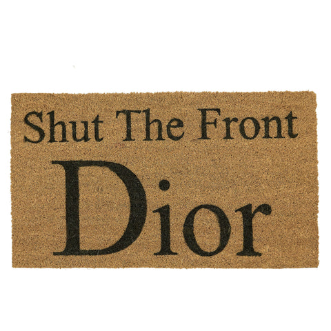 Dior Shut The Front Dior Doormat