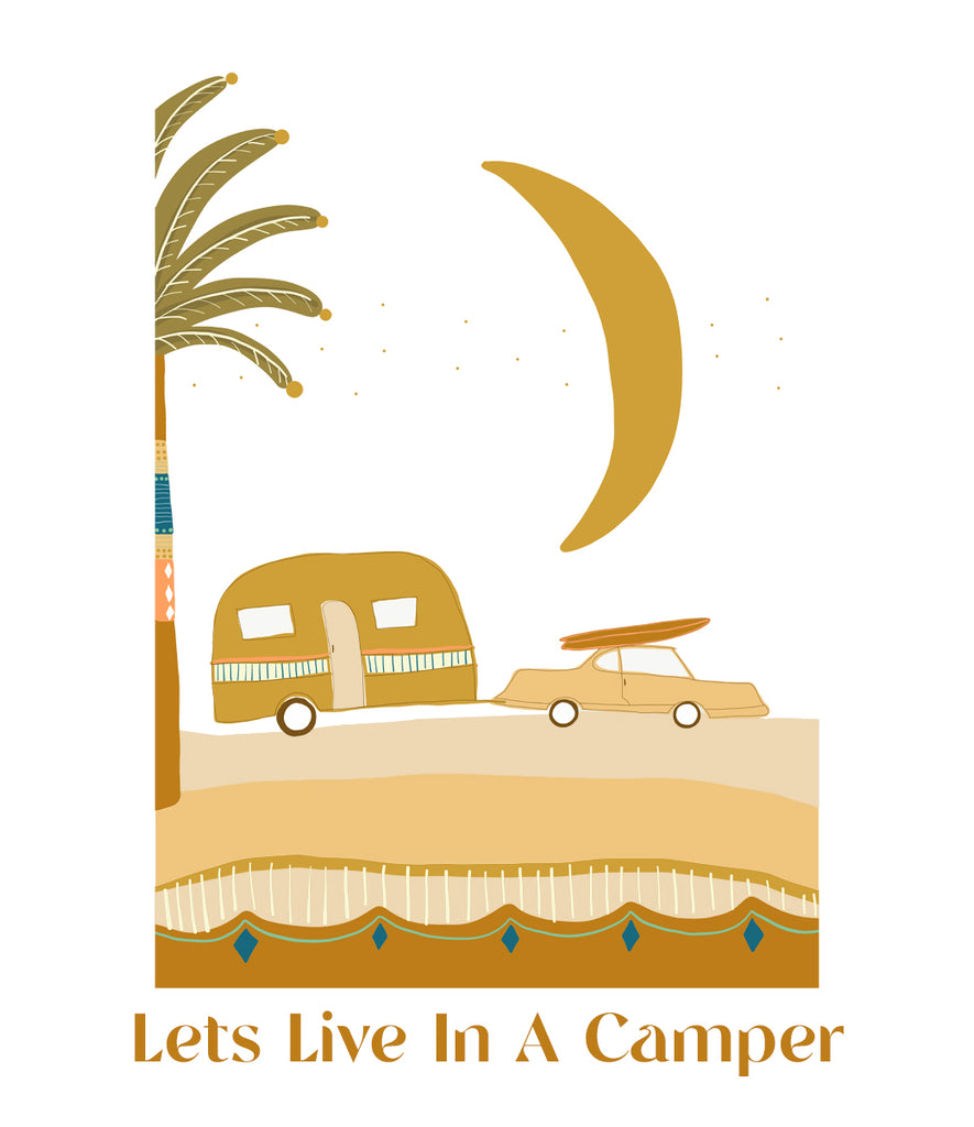 Lets live in a camper tee