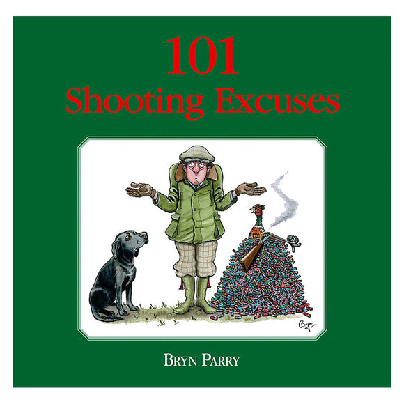101 Shooting Excuses by Bryn Parry