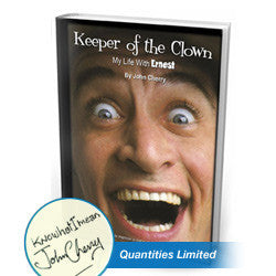 Keeper of the Clown: My Life with Ernest Book - HARDBACK SIGNED