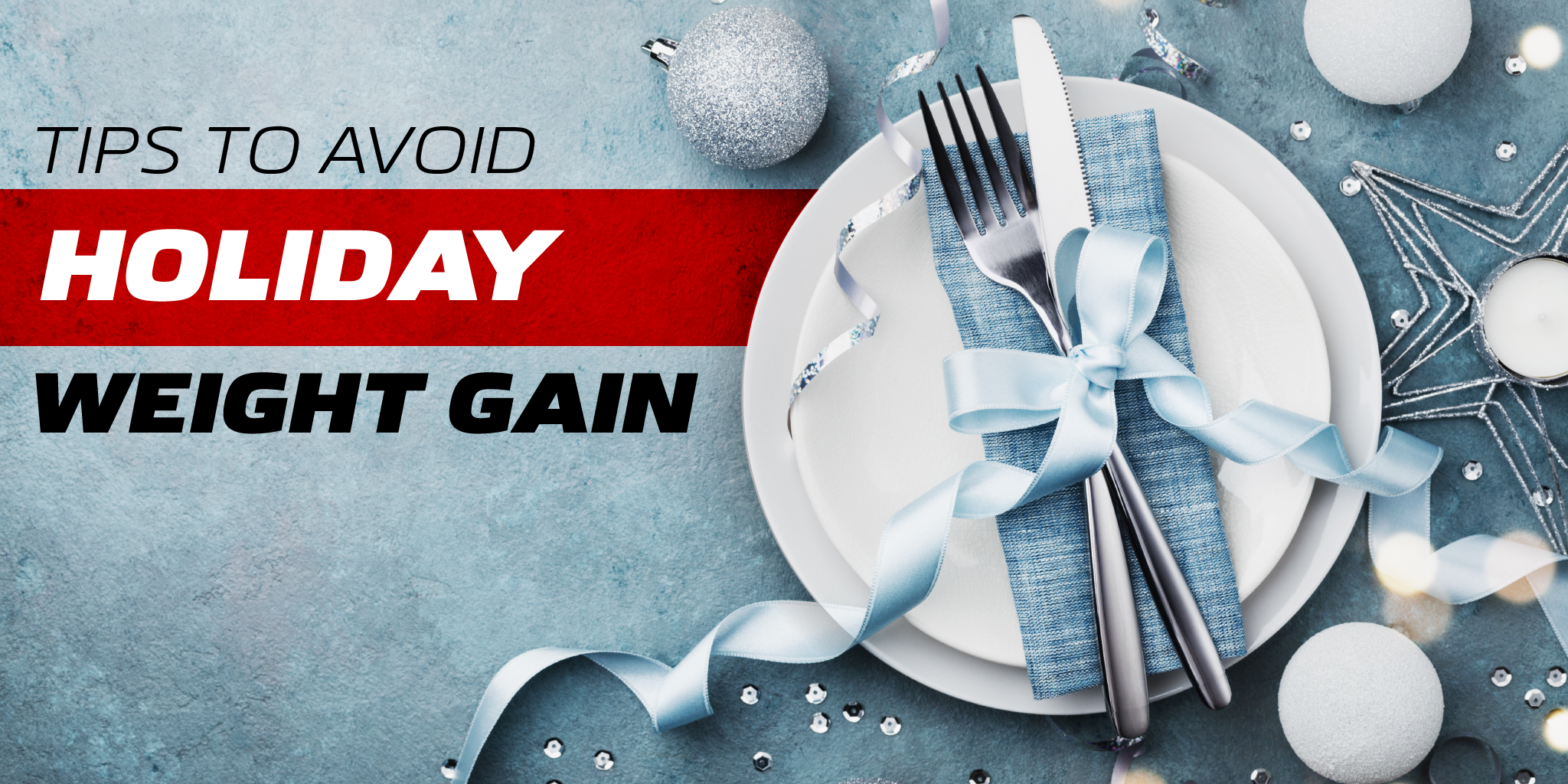 6 Tips to Successfully Staying Slim this Holiday Season