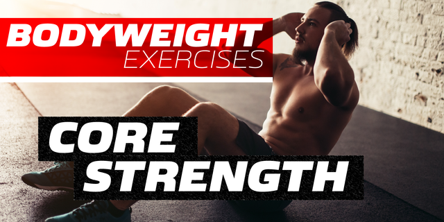 Build your Core Strength with Simple Bodyweight Exercises