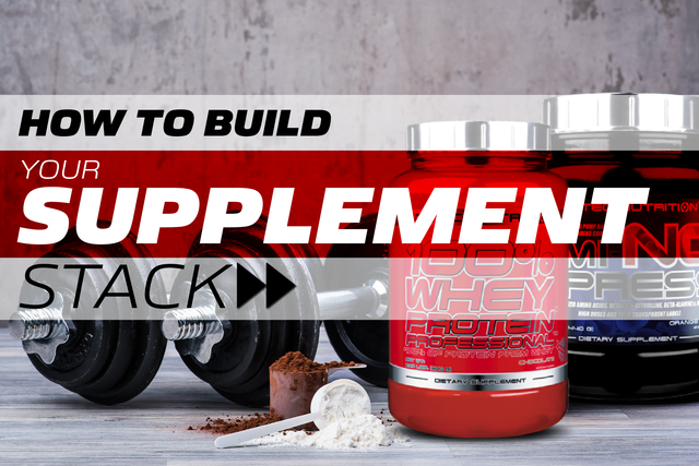 How To Build A Supplement Stack