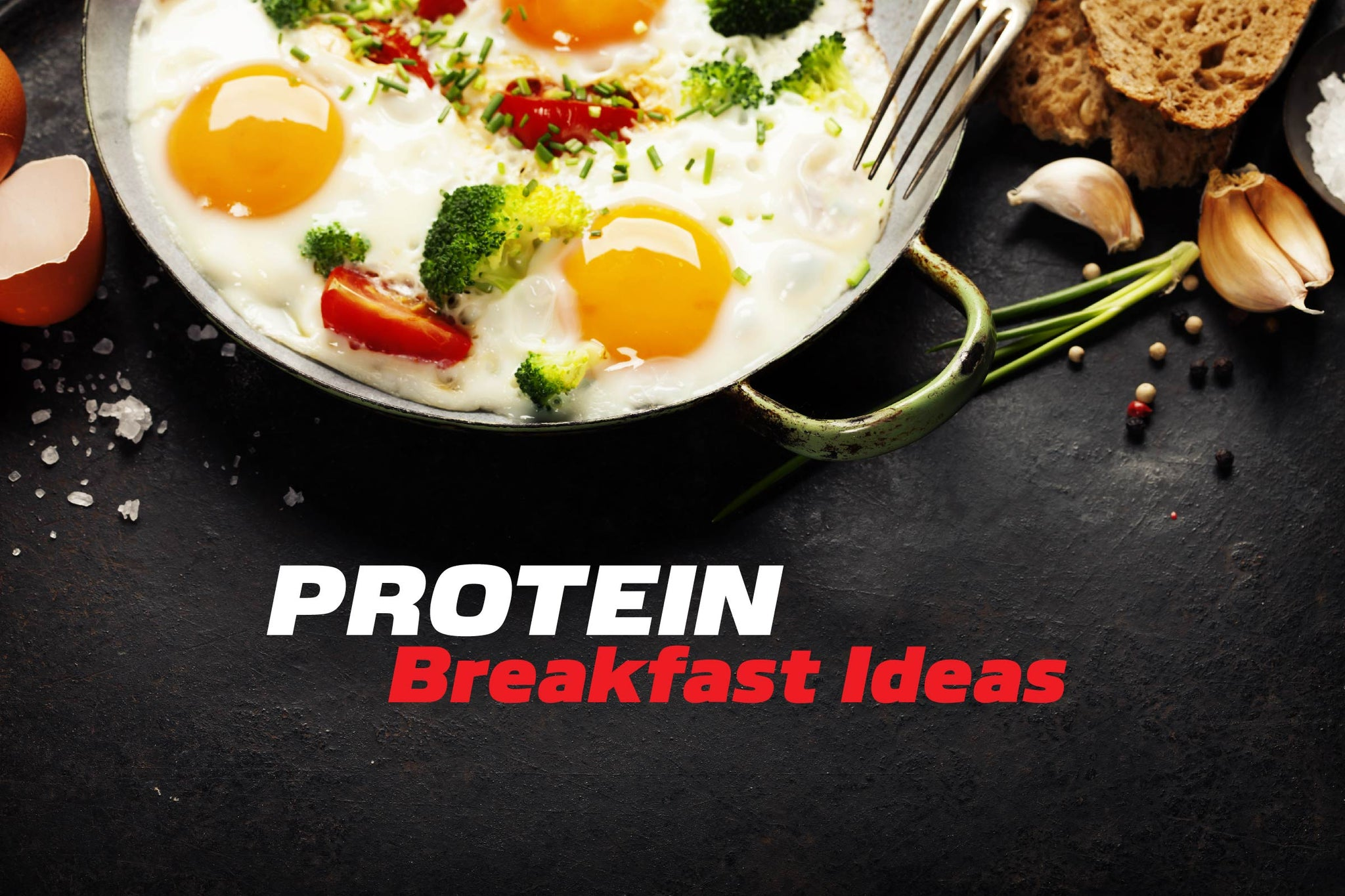 Healthy Protein Breakfast Ideas To Power You Through The Day