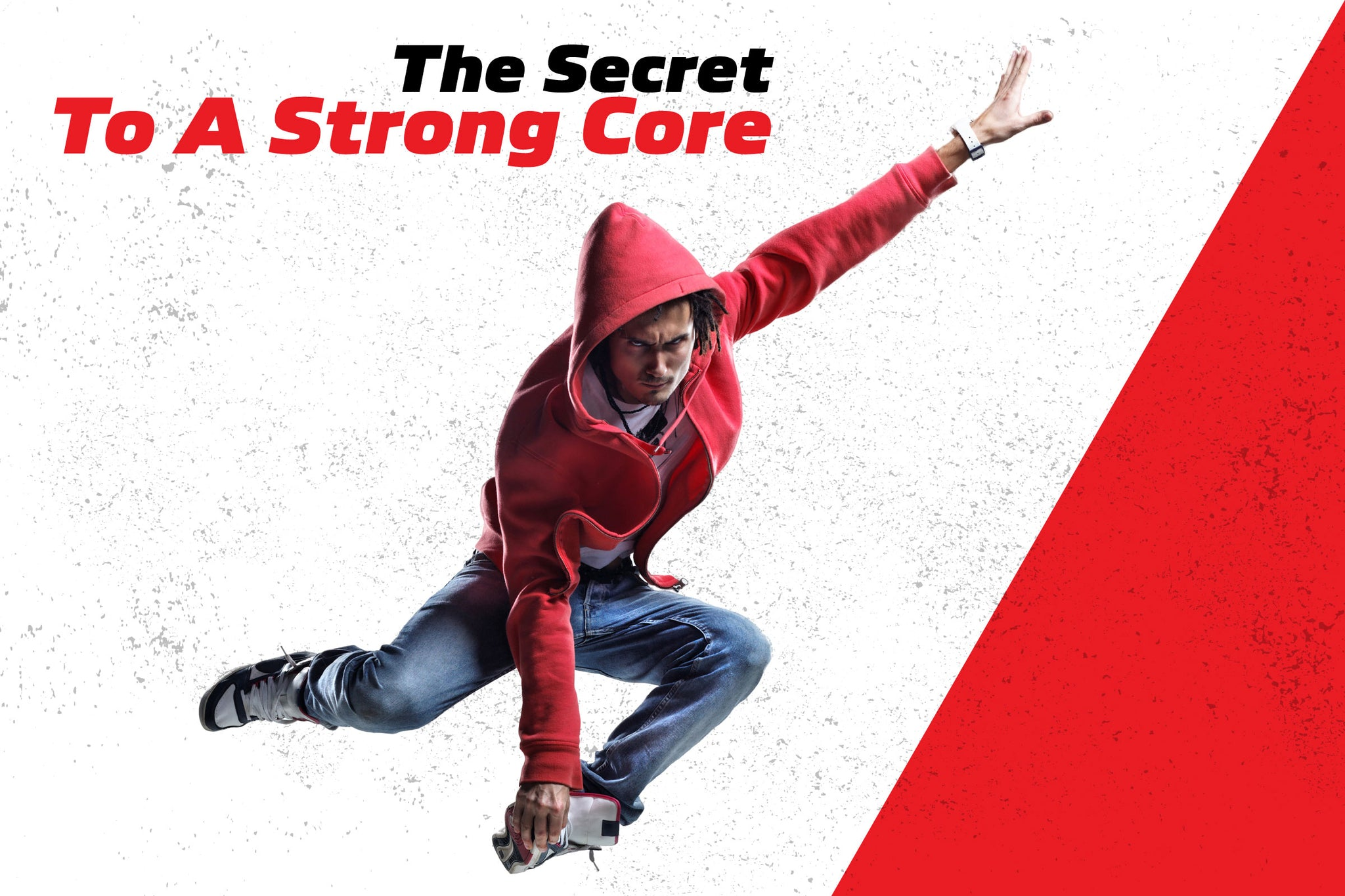 The Secret To A Strong Core