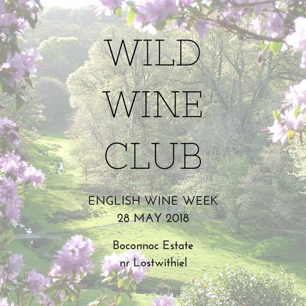 28 May 2018  // English Wine Week // Boconnoc