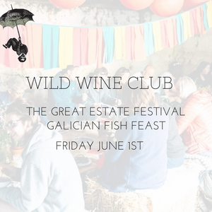 GREAT ESTATE FESTIVAL // FRIDAY JUNE 1ST 2018 // GALICIAN FISH FEAST