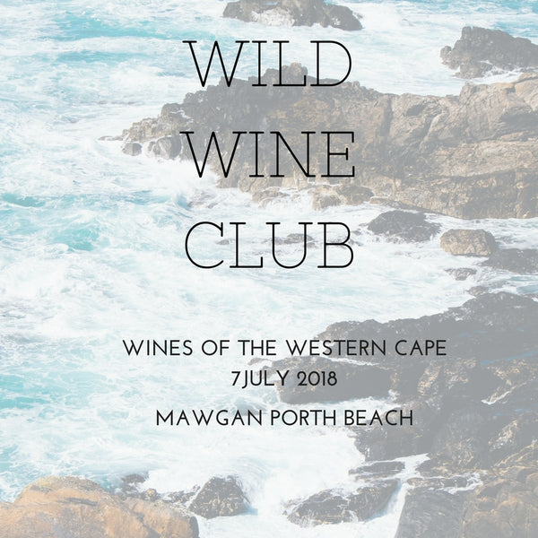 7 July 2018  // Wines of the Western Cape // Mawgan Porth