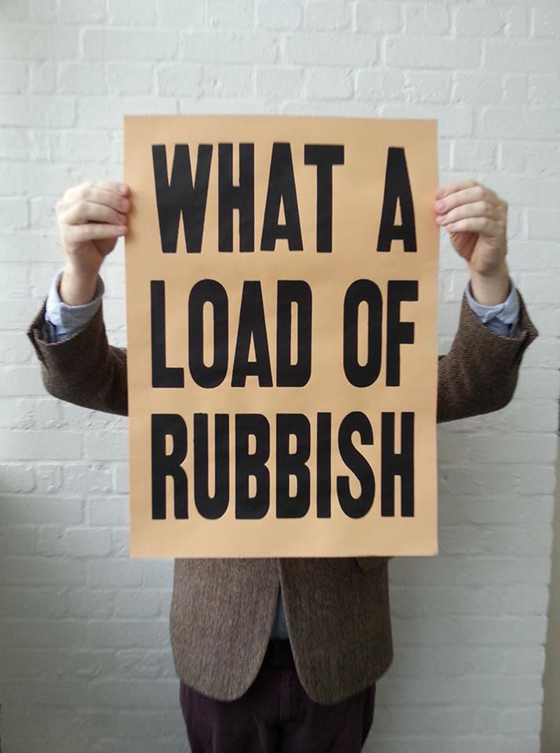 What a Load of Rubbish | Robbert Rubbish Limited Edition Print