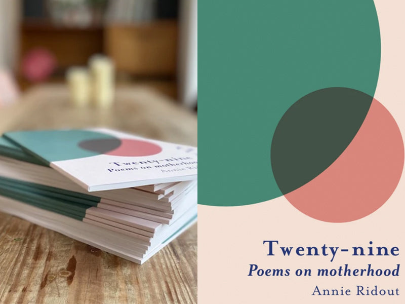 Annie Ridout's Twenty-nine: Poems on Motherhood