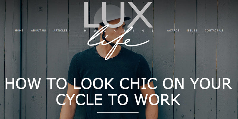 How To Look Chic on Your Cycle To Work? | Lux Life Feature