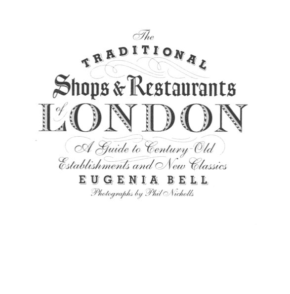 The Traditional Shops and Restaurants of London Book | Tracey Neuls