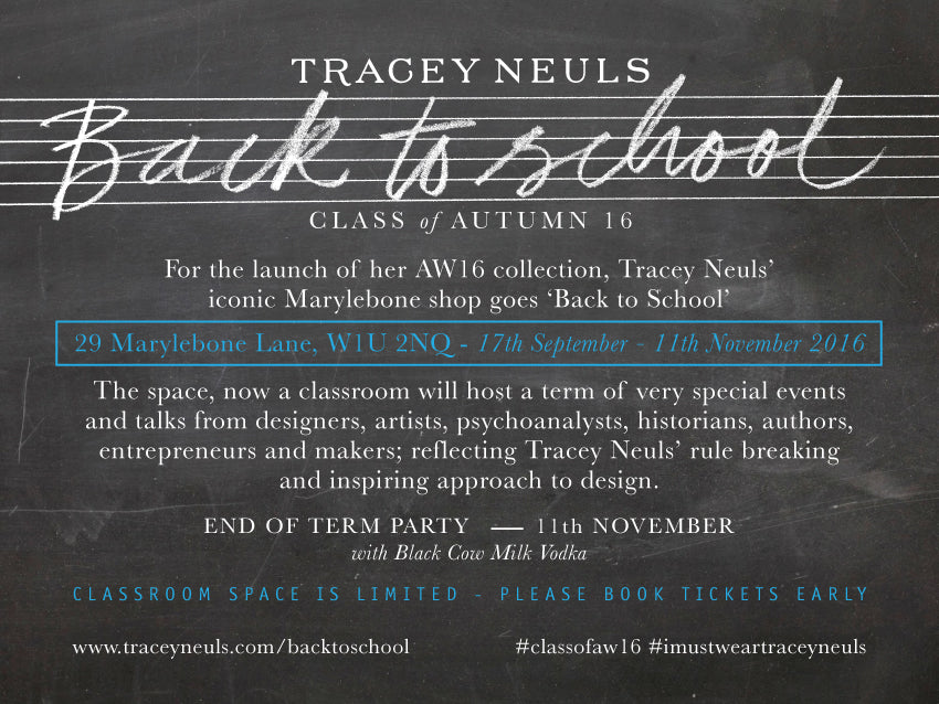 Tracey Neuls-Back to School -Class of Aw16- #LDF16