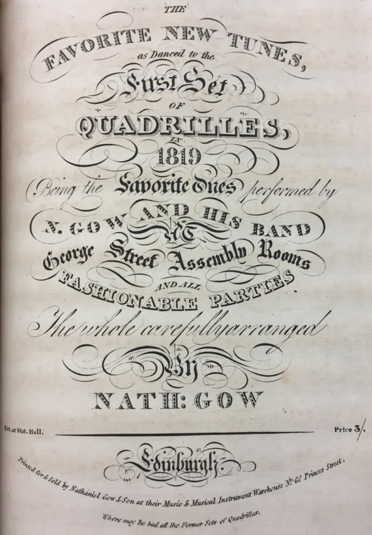 Nathaniel Gow's Favorite New Tunes as Danced to the First Set of Quadrilles in 1819