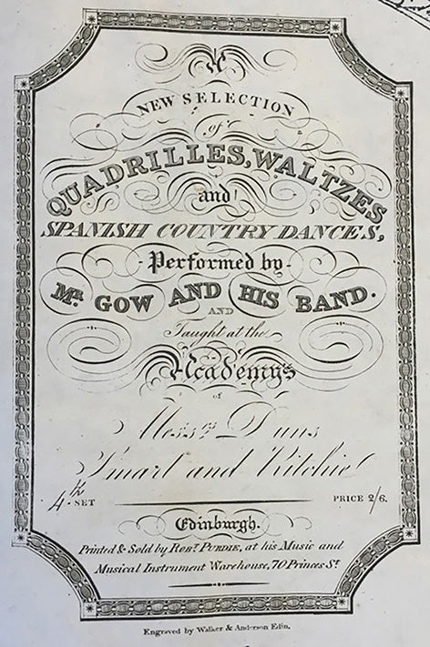Nathaniel Gow's 4th New Set of Quadrilles, Waltzes & Spanish Country Dances