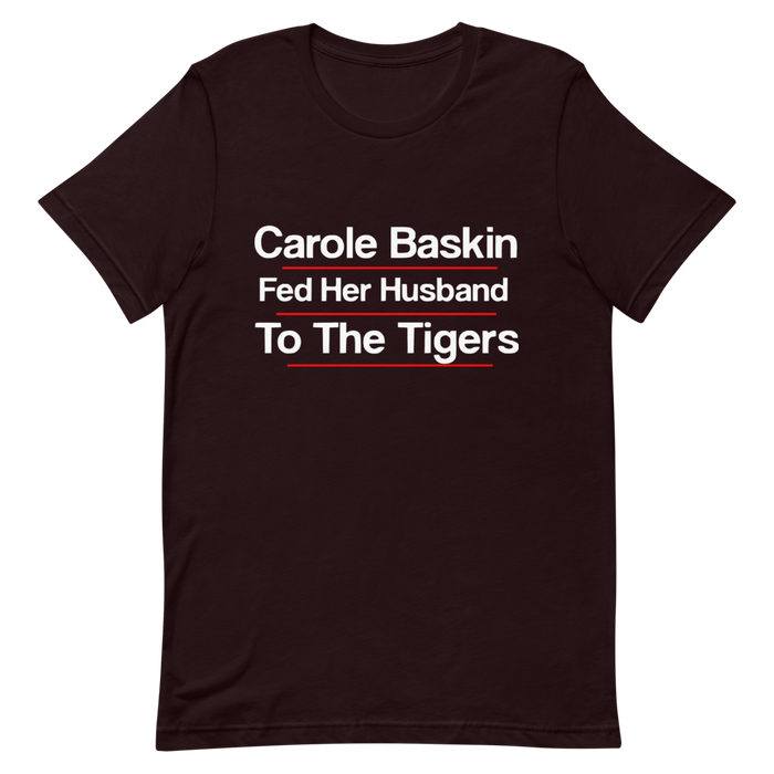 Carol Baskin Fed her Husband To The Tigers