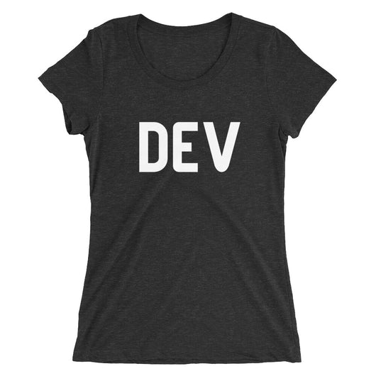 Dark DEV Tee Women's Cut (Multiple Styles)