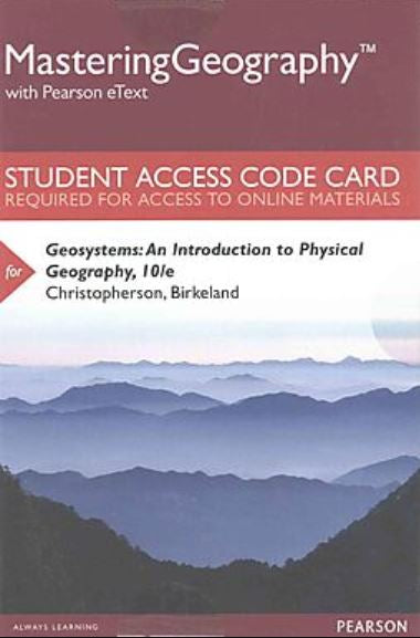 MasteringGeography with eText for Geosystems: An Introduction to Physical Geography (10th Edition)