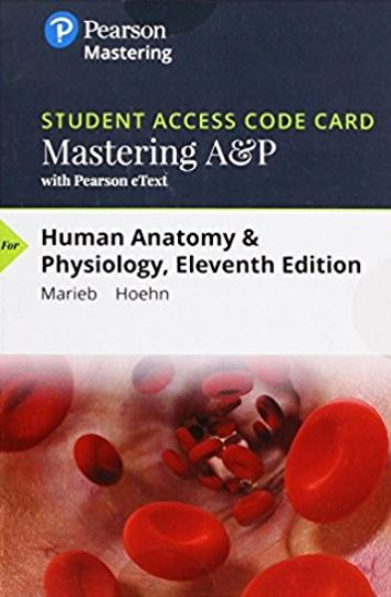 MasteringA&P with Pearson eTextbook for Human Anatomy & Physiology (11th Edition)