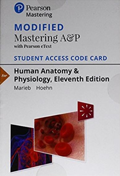 Modified MasteringA&P with Pearson eText for Human Anatomy & Physiology (11th Edition)