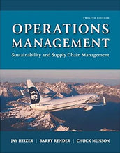 Operations Management: Sustainability and Supply Chain Management Plus MyLab Operations Management with Pearson eText -- Access Card Package (12th Edition)