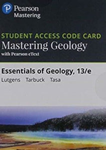 MasteringGeology with eText for Essentials of Geology (13th Edition)