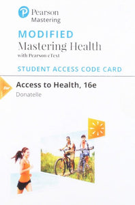 Modified Mastering Health with MyDietAnalysis & Pearson eText for Access to Health, 16th Edition