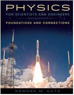 Physics for Scientists and Engineers: Foundations and Connections 1st Edition