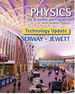 Physics for Scientists and Engineers with Modern Physics, Technology Update 9th Edition