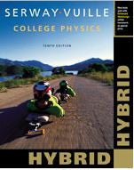 College Physics Hybrid 10th Edition