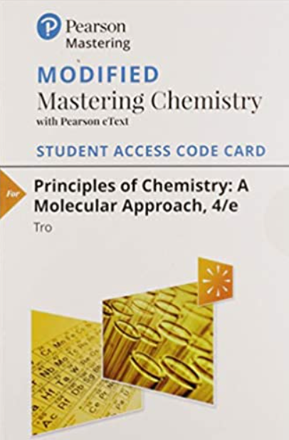 MODIFIED MasteringChemistry with Pearson eText for Principles of Chemistry: A Molecular Approach (4th Edition)