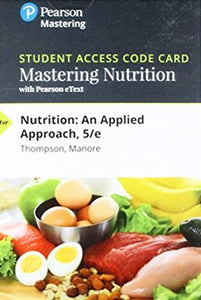 MasteringNutrition with Pearson eText  for Nutrition: An Applied Approach (5th Edition)