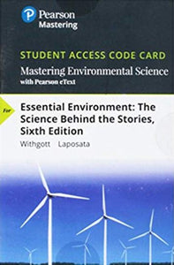 MasteringEnvironmentalScience With Pearson Etext for Essential Environment: The Science Behind the Stories (6th Edition)