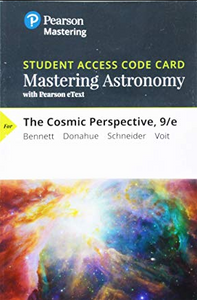 Mastering Astronomy with Pearson eText for The Cosmic Perspective (9th Edition)