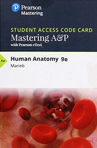 MasteringA&P with eTextbook for Human Anatomy (Marieb) 9th Edition