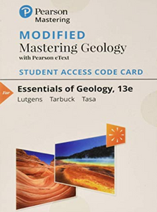 MODIFIED MasteringGeology with eText for Essentials of Geology (13th Edition)
