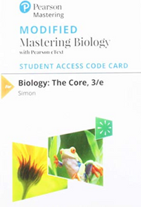 MODIFIED MasteringBiology with Pearson eText for Biology: The Core (3nd Edition)