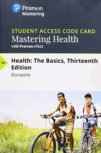 MasteringHealth with Pearson eText for Health: The basics (13th Edition)
