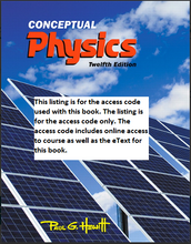 MODIFIED MasteringPhysics with Pearson eText for Conceptual Physics (12th Edition)