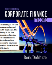 MyFinanceLab with Pearson eText for Corporate Finance: The Core (4th Edition)