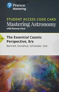 Mastering Astronomy with Pearson eText for The Essential Cosmic Perspective (8th Edition)