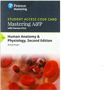 MasteringA&P with Pearson eText for Human Anatomy & Physiology (2nd Edition) Amerman