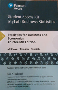 MyLab Business Statistics (MyStatLab) with eText for Statistics for Business and Economics 13th Edition