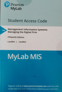 MyLab MIS (MyMISLab) with eText for Management Information Systems: Managing the Digital Firm 15th Edition