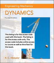 MasteringEngineering With Pearson Etext for Engineering Mechanics: Dynamics (14th Edition)