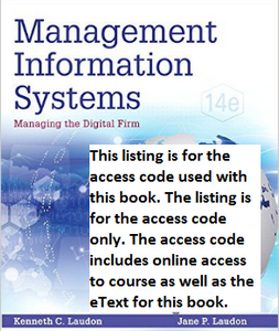 MyMISLab with Pearson eText for Management Information Systems: Managing the Digital Firm (14th Edition)