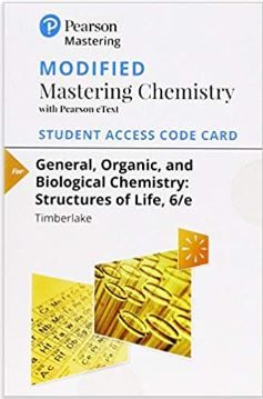 Modified Mastering Chemistry with eText for General, Organic, and Biological Chemistry (6th Edition)