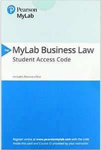 MyLab Business Law with Pearson eText -- Access Card -- for Business Law 10th Edition