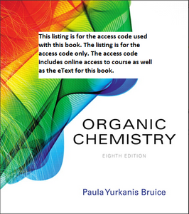 MasteringChemistry with Etextbook for Organic Chemistry (8th Edition) - Bruice